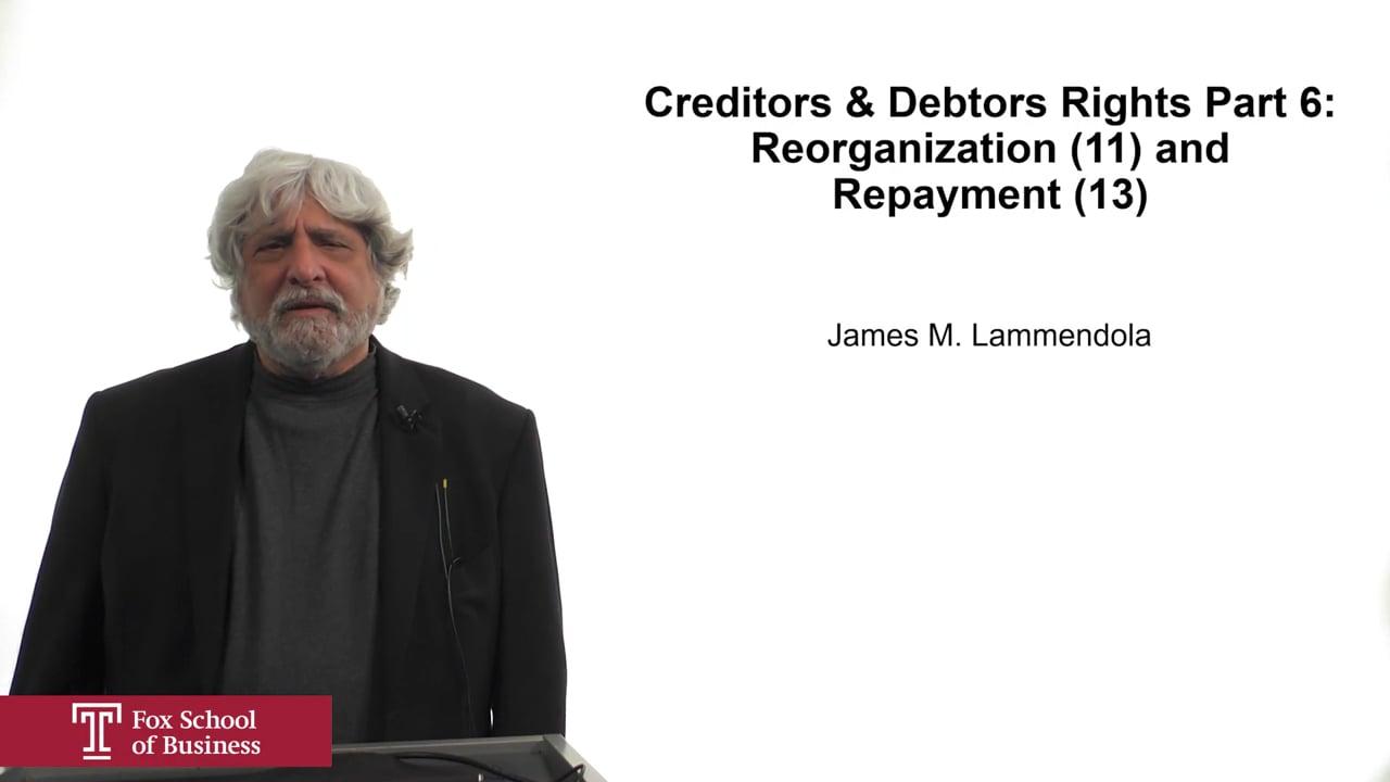 61930Creditors & Debtors Rights Part 6