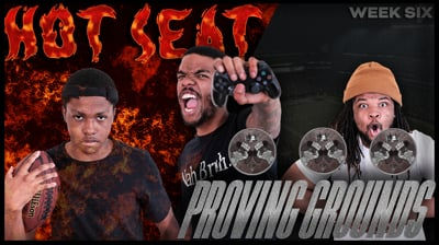 The Madden Beef Week 6: The Hot Seat + Proving Gruonds!