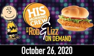 Rob & Lizz On Demand: Monday, October 26, 2020
