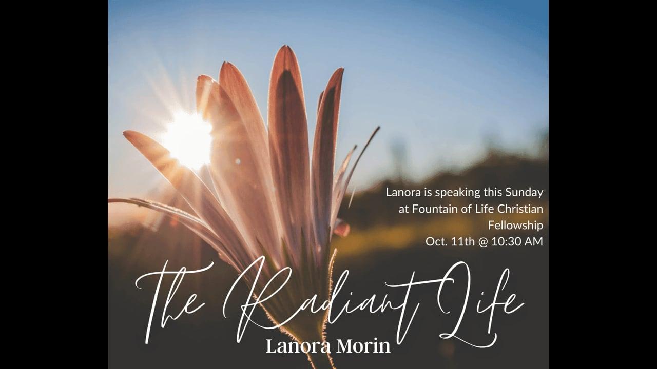 LaNora Morin - The Radiant Life - 10-11-2020