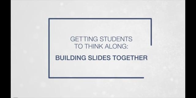 Building Slides Together