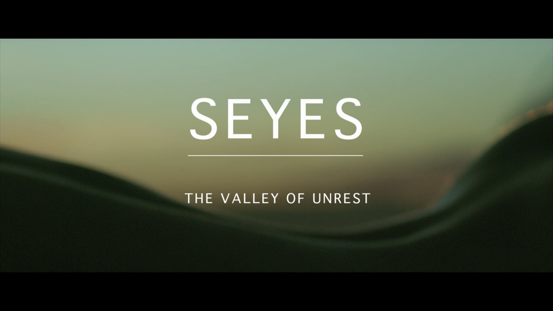 Seyes - The Valley Of Unrest