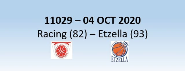 N1H 11029 Racing Luxembourg (82) - Etzella Ettelbruck (93) 04/10/2020
