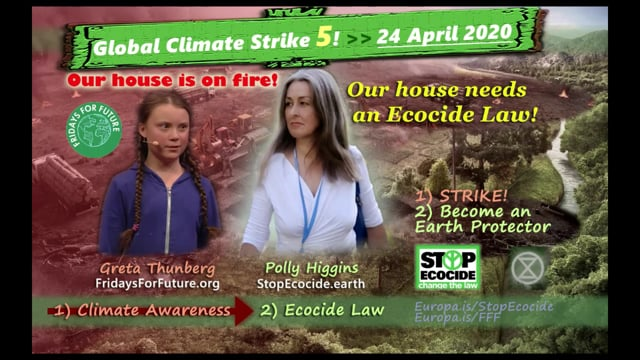 Ecocide is a crime against Humanity – Polly Higgins/Greta Thunberg