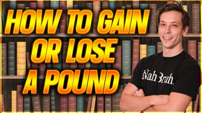 How to Lose or Gain a Pound - Extra Energy Ep.1