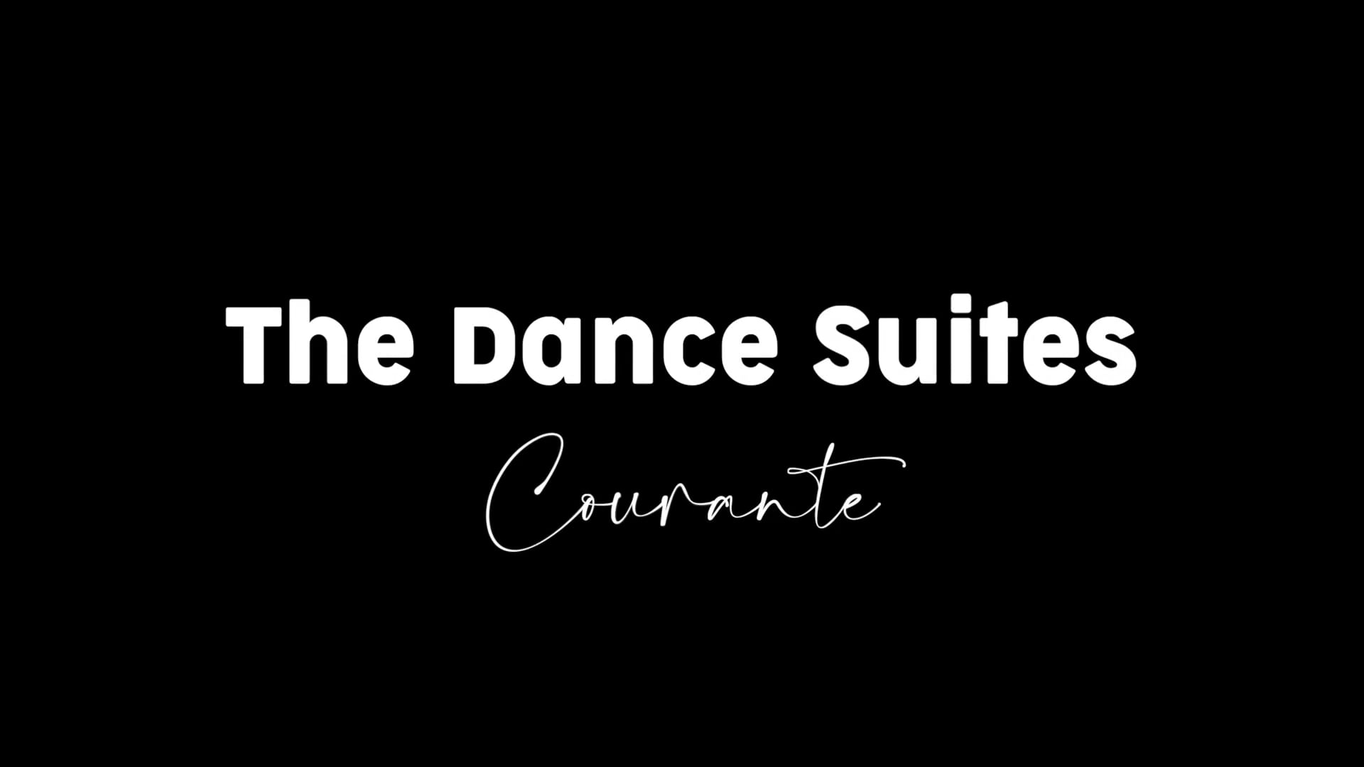 The Dance Suites: Courante