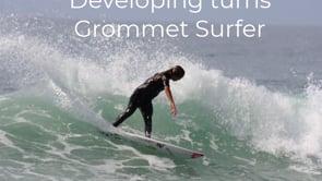 Case Study 1_Developing Turns_Grommet Surfer