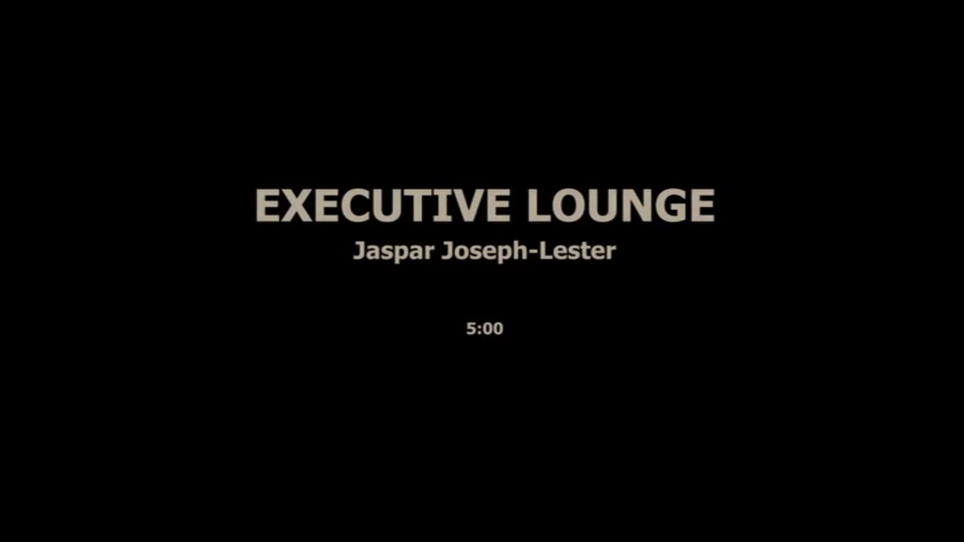 EXECUTIVE LOUNGE - JASPAR JOSEPH LESTER