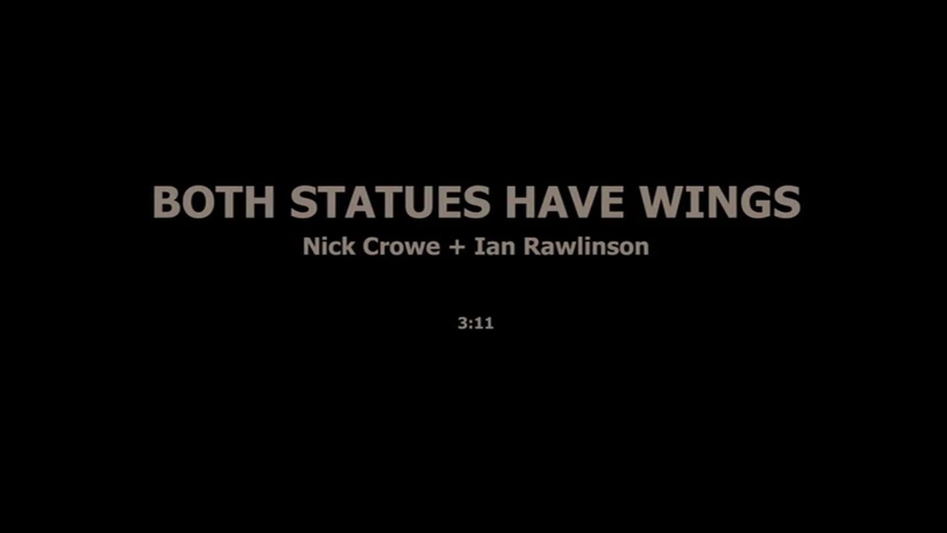 BOTH STATUES HAVE WINGS - NICK CROVE, IAN RAWLINSON
