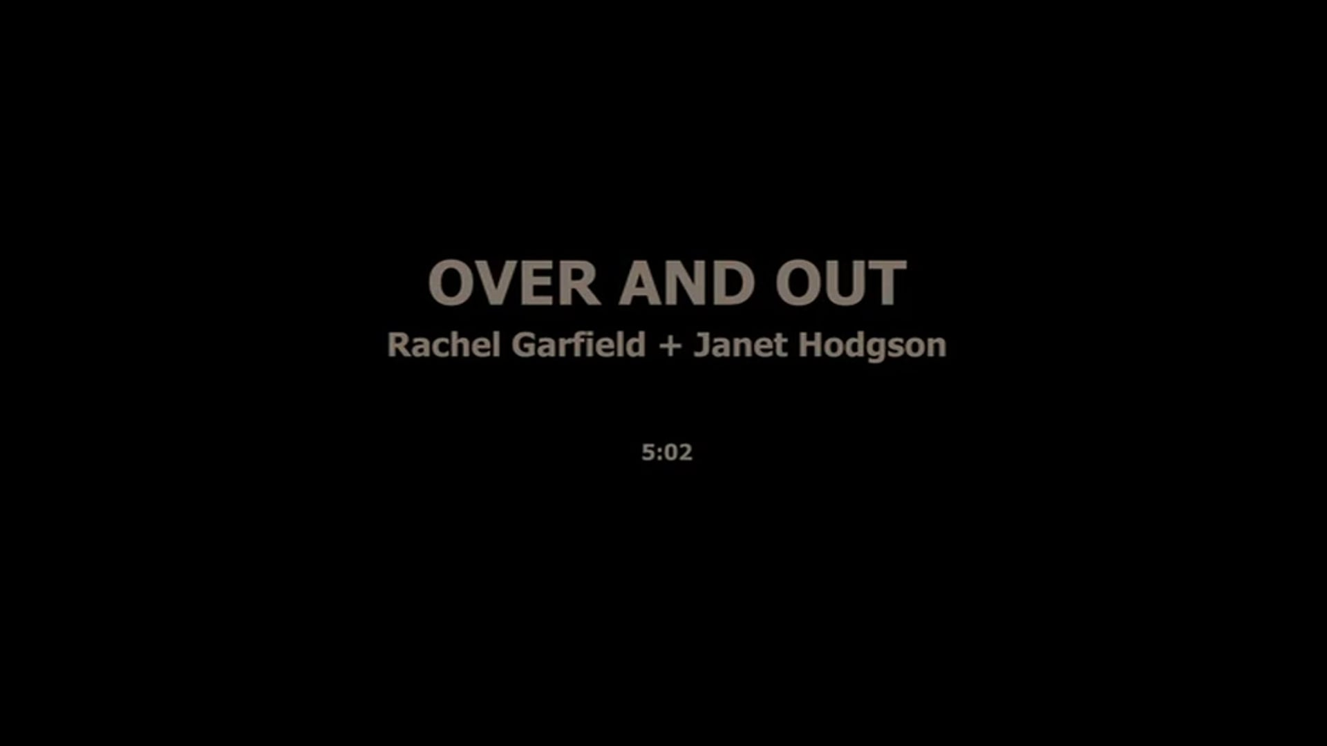 OVER AND OUT - RACHEL GERFIELD, JANET HODGSON