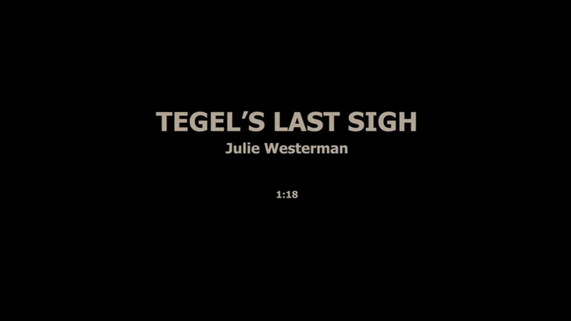 TEGEL'S LAST SIGH/2 - JULIE WESTERMAN