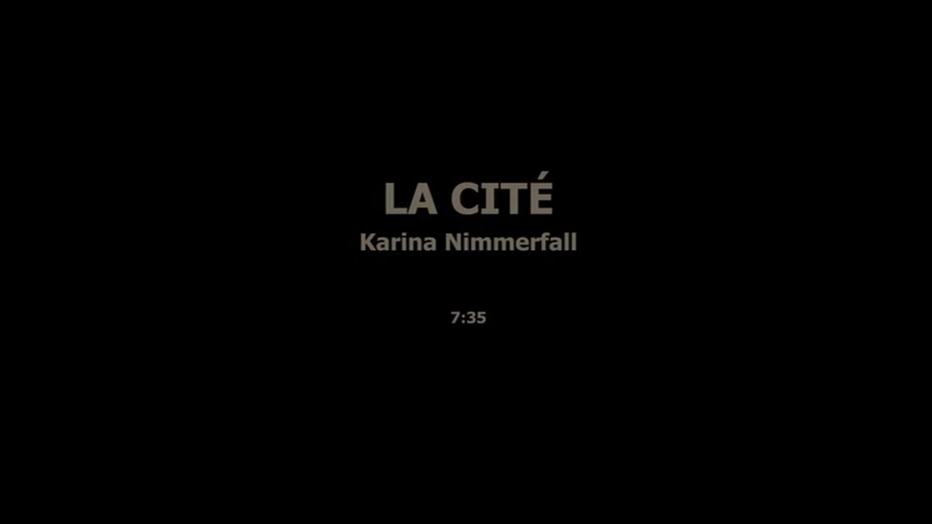 LA CITÉ - KARINA NIMMERFALL