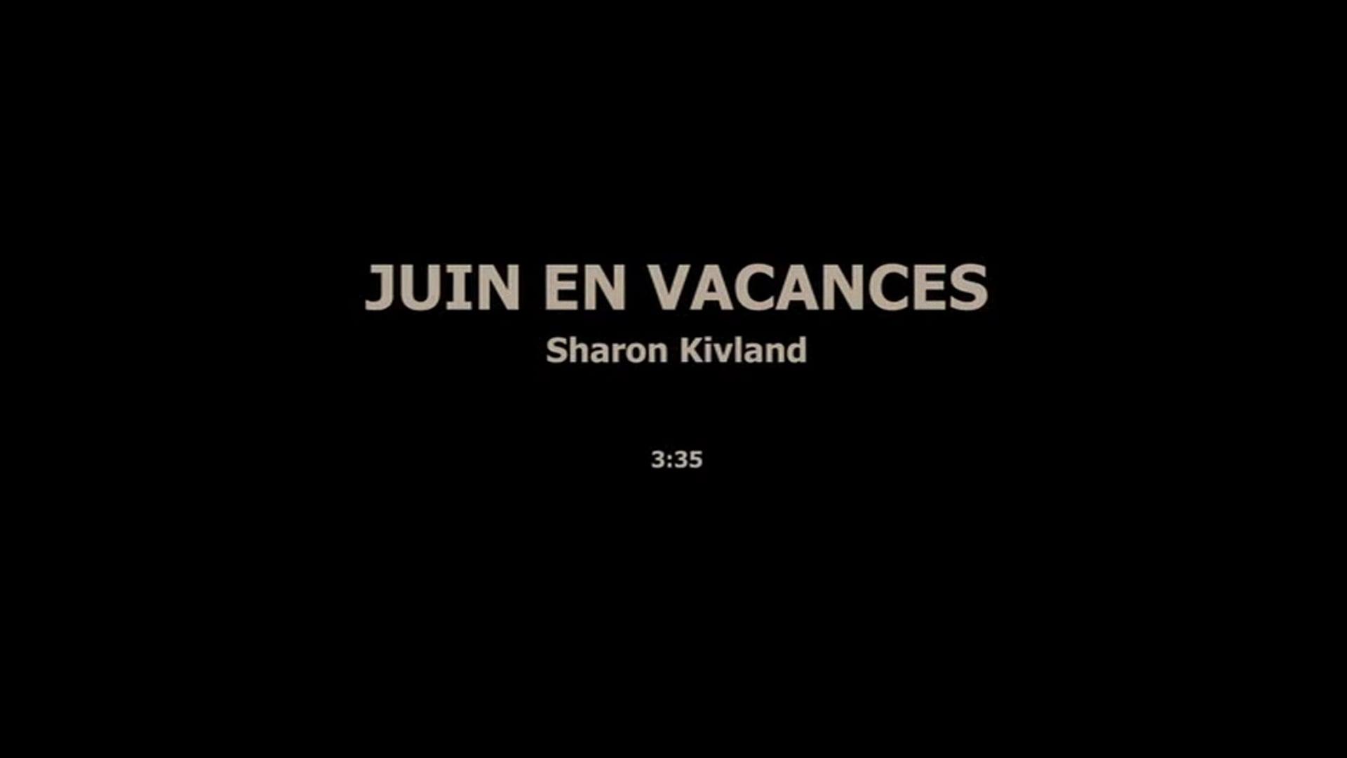 JUIN EN VACANCES - SHARON KIVLAND