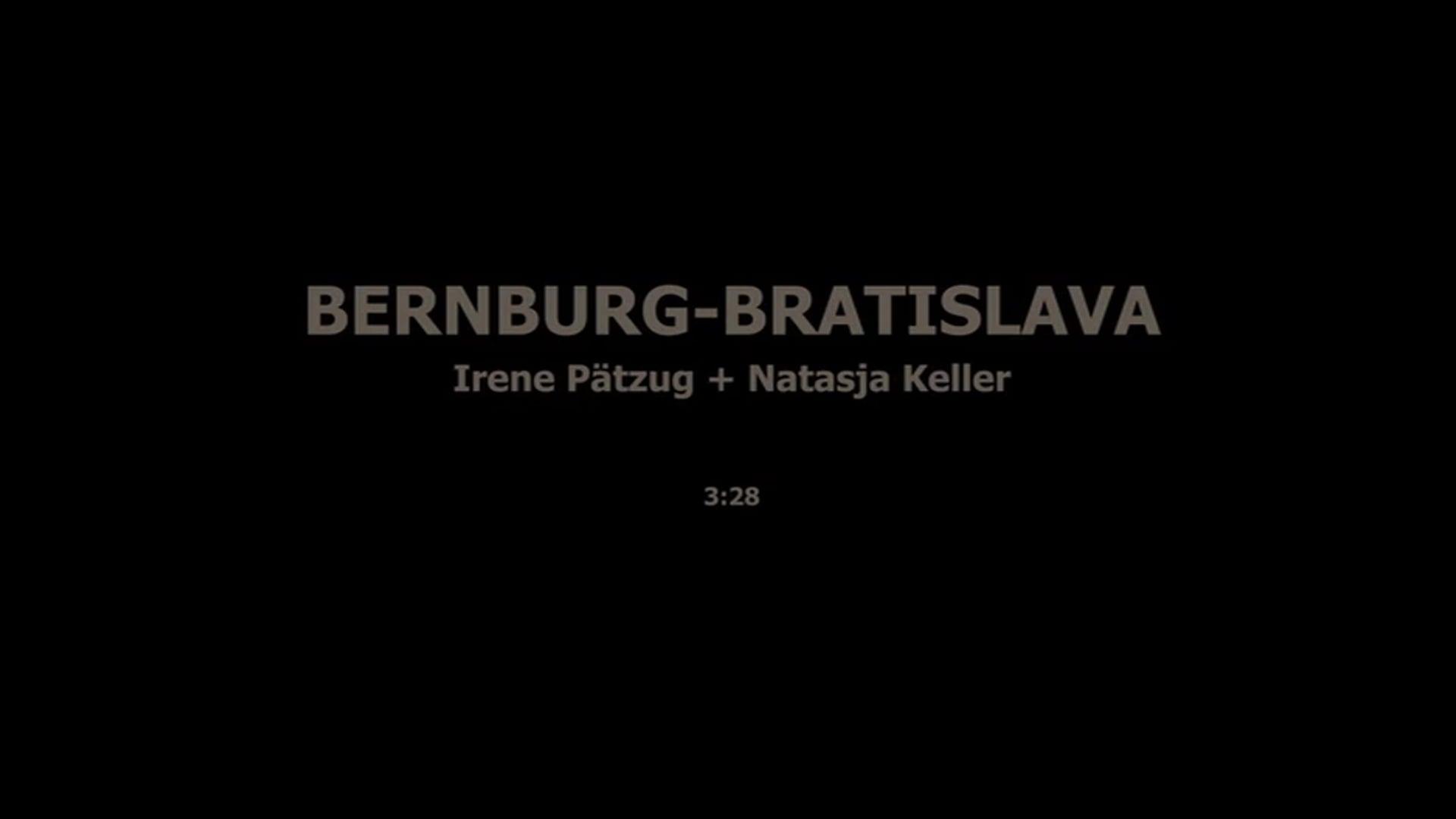 BERNBURG-BRATISLAVA - IRENE PÄTZUG, NATASJA KELLER