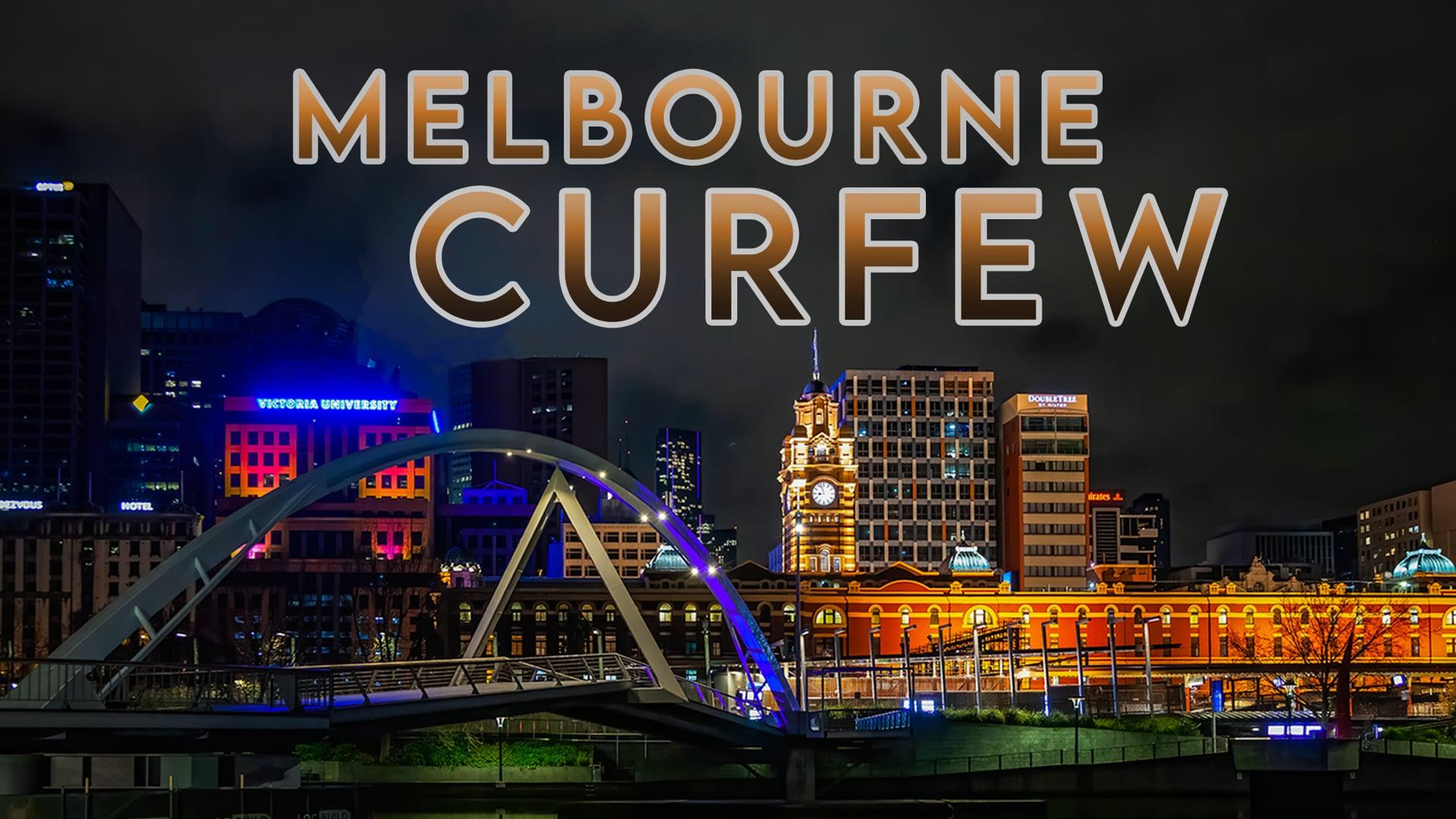 Melbourne's COVID Curfew