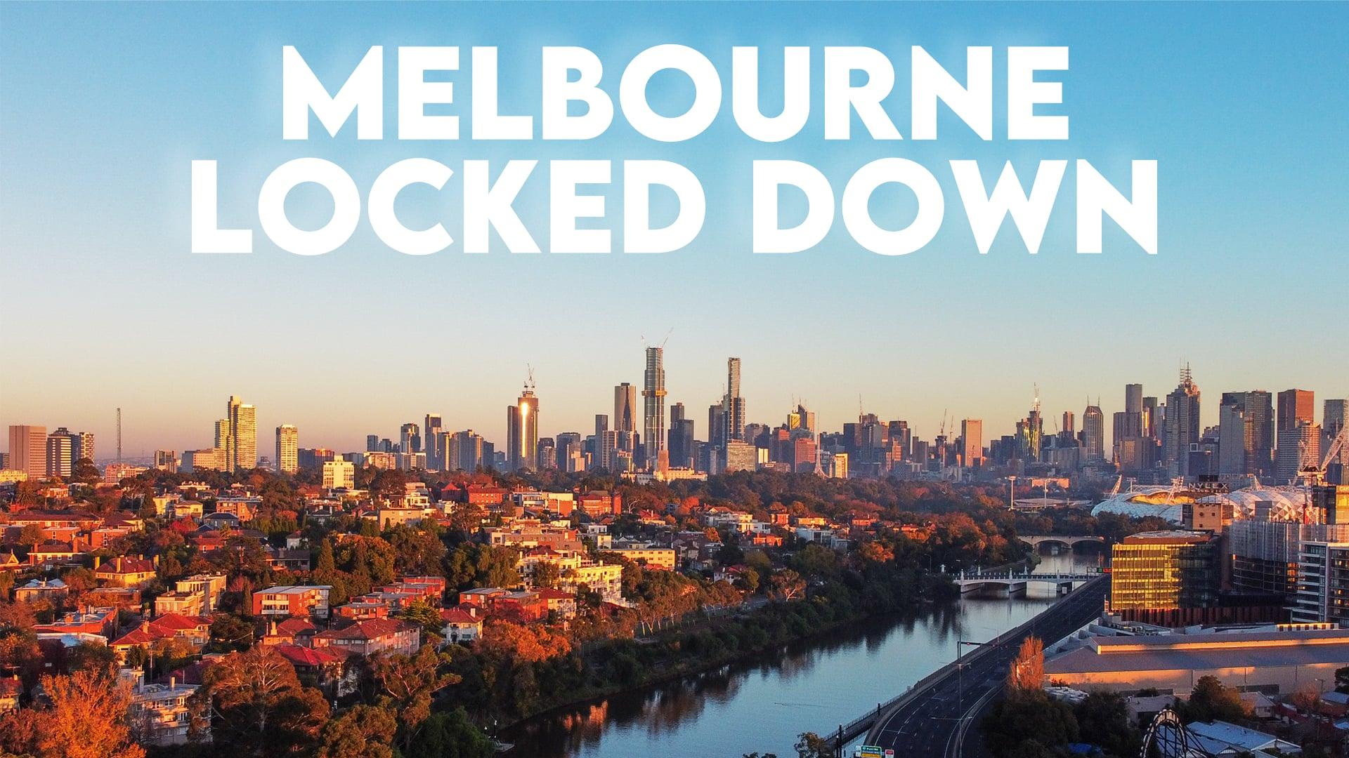 Melbourne Locked Down