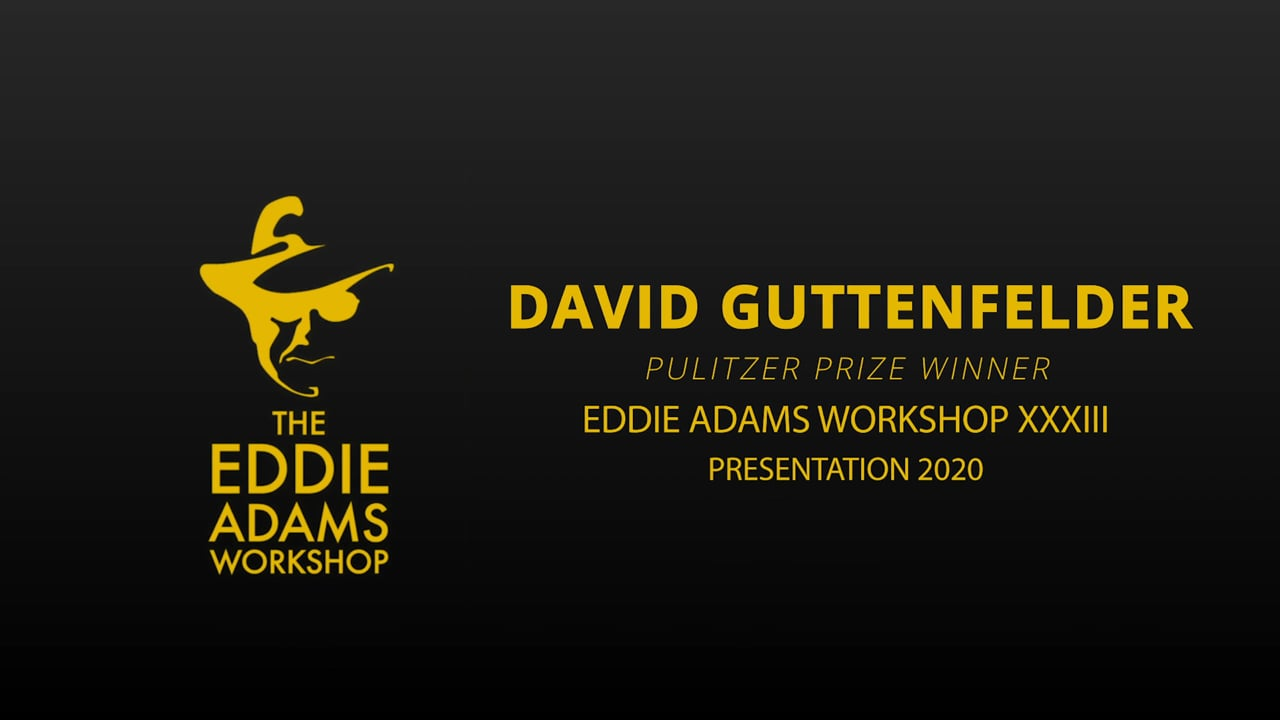 David Guttenfelder Presentation - Eddie Adams Workshop 2020