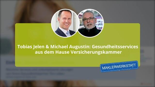Tobias Jelen & Michael Augustin: Gesundheitsservices aus dem Hause Versicherungskammer