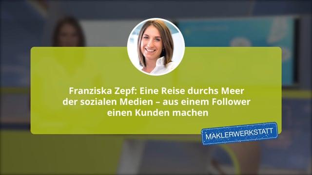 Franziska Zepf: Eine Reise durchs Meer der sozialen Medien – aus einem Follower einen Kunden machen