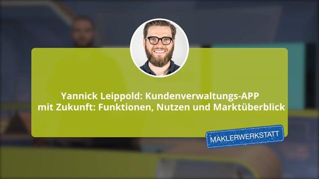 Yannick Leippold: Kundenverwaltungs-APP mit Zukunft: Funktionen, Nutzen und Marktüberblick