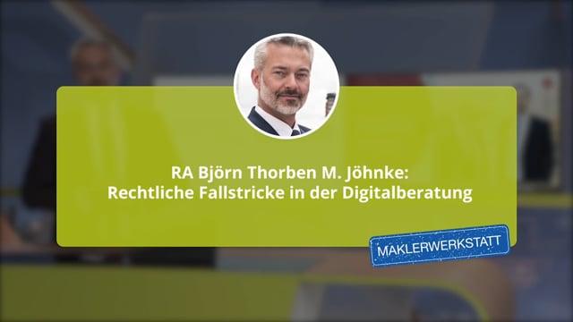 RA Björn Thorben M. Jöhnke: Rechtliche Fallstricke in der Digitalberatung