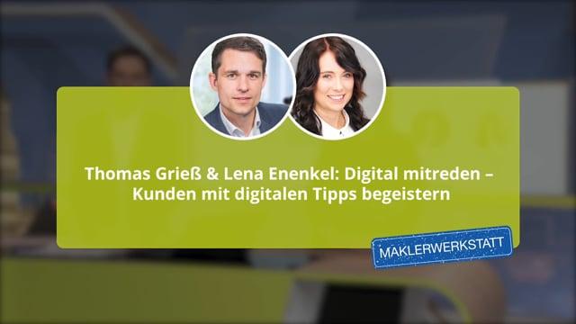 Thomas Grieß & Lena Enenkel: Digital mitreden – Kunden mit digitalen Tipps begeistern