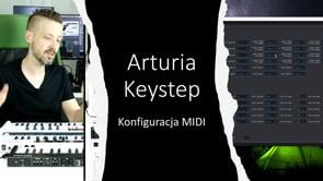 Arturia Keystep konfiguracja MIDI
