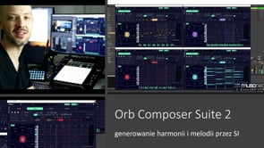 Generowanie akordów i melodii za pomocą Orb Composer Suite 2.0