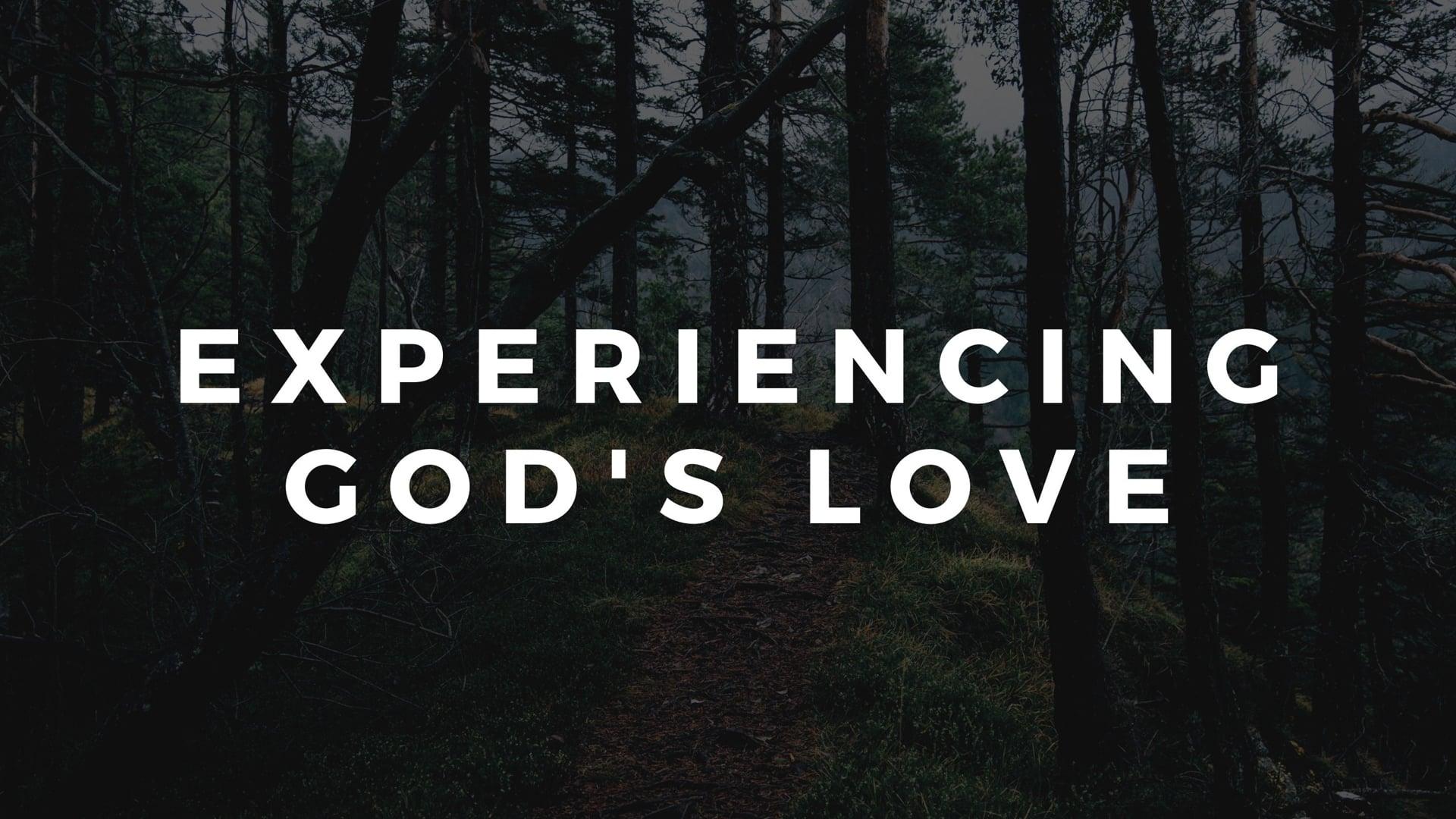 Experience God's Love - November 8, 2020