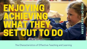 Watch Active Learning - Enjoying achieving what they set out to do