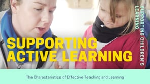 Watch Supporting children's active learning