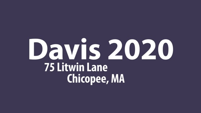 Davis 2020 - Litwin Lane, Chicopee, MA