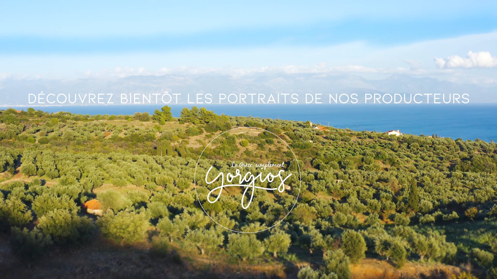 Teaser | Découvrez l'histoire de nos producteurs - Yorgios