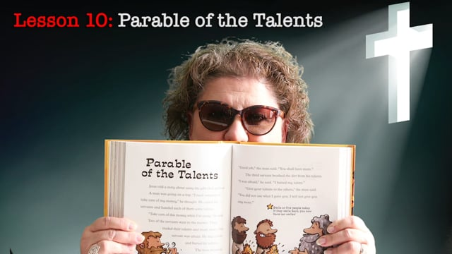 Lesson 10: Parable of the Talents