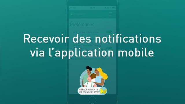 Recevoir des notifications via l'application mobile