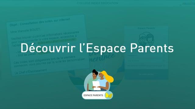 Découvrir l'Espace Parents