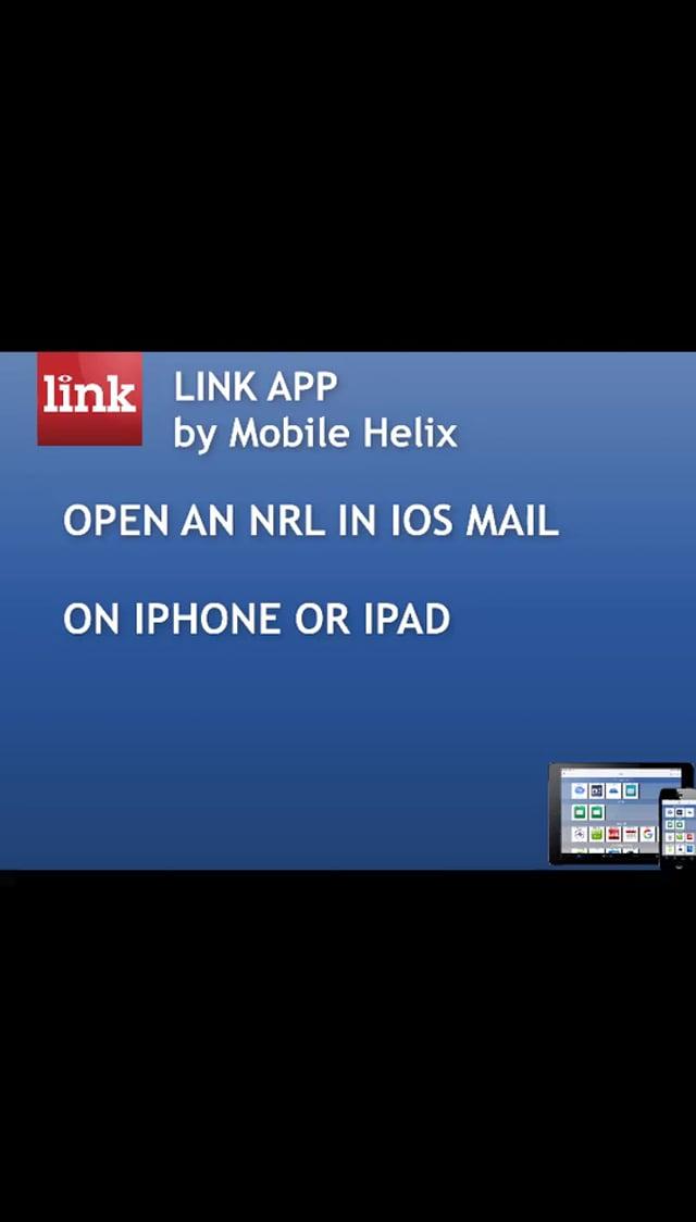 LINK APP: Opening an NRL in iOS or iPadOS 1:06
