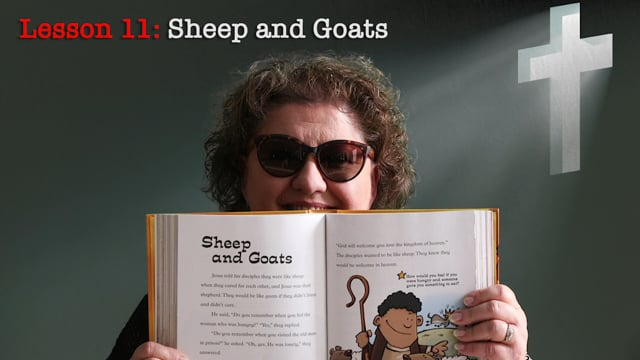 Lesson 11: Sheep and Goats