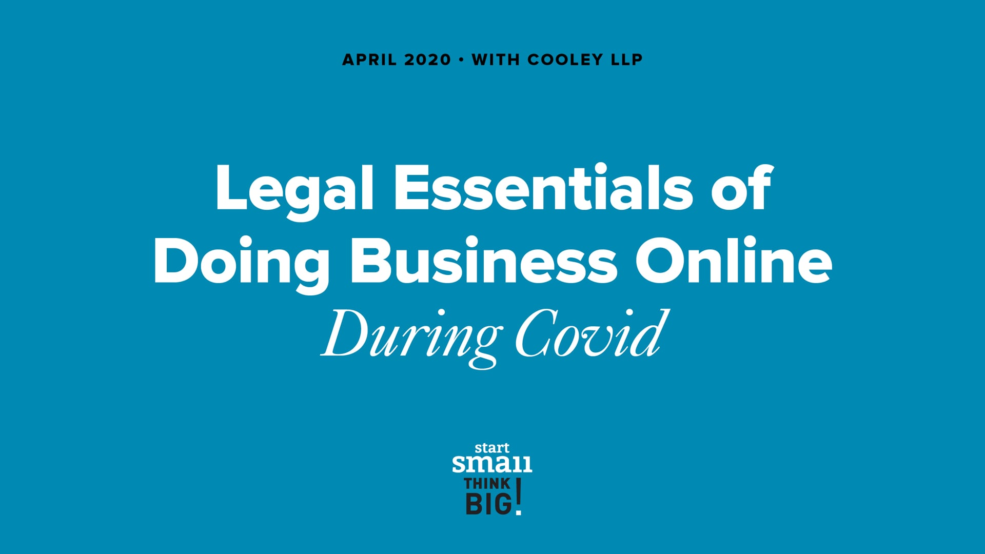 Legal Essentials of Doing Business Online in the COVID-19 Pandemic