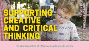 Watch Supporting creative and critical thinking
