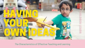 Watch Creating and thinking critically - Having their own ideas