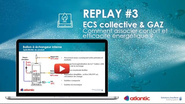 481202819 #3 Les jeudis de l'ECS - Replay Webinaire ECS & Gaz
