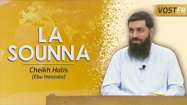 La Sounna | Cheikh Halis (Ebu Hanzala)