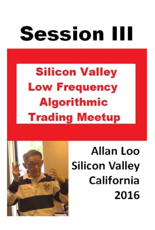 Watch Session III, Low Frequency Algorithmic Trading Online | Vimeo On  Demand