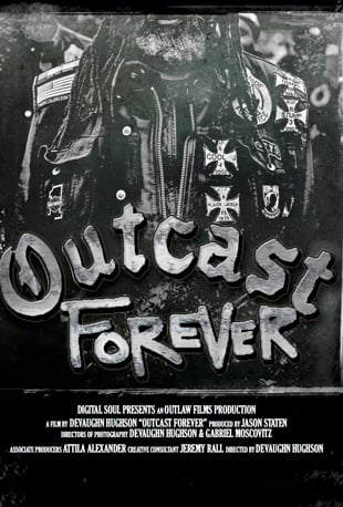 Watch Outcast Forever (Limited Release) Online | Vimeo On Demand