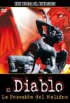 El Diablo: La Posesión del Maligno