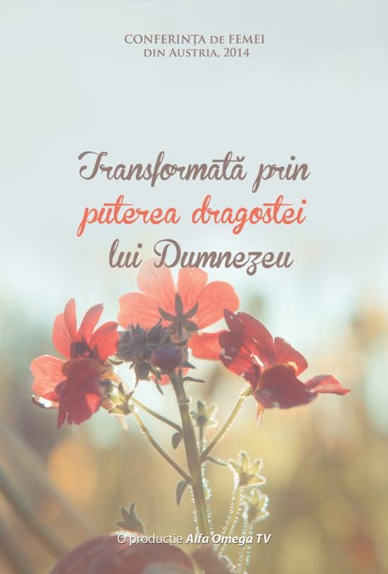 Transformata prin puterea dragostei lui Dumnezeu