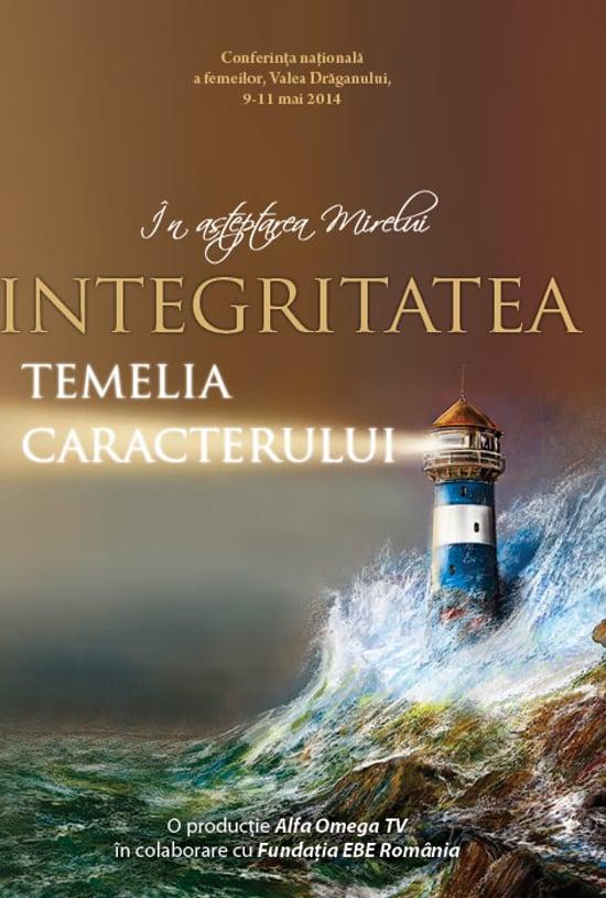 Integritatea, temelia caracterului