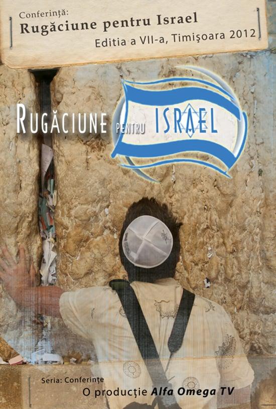 Rugaciune pentru Israel 2012