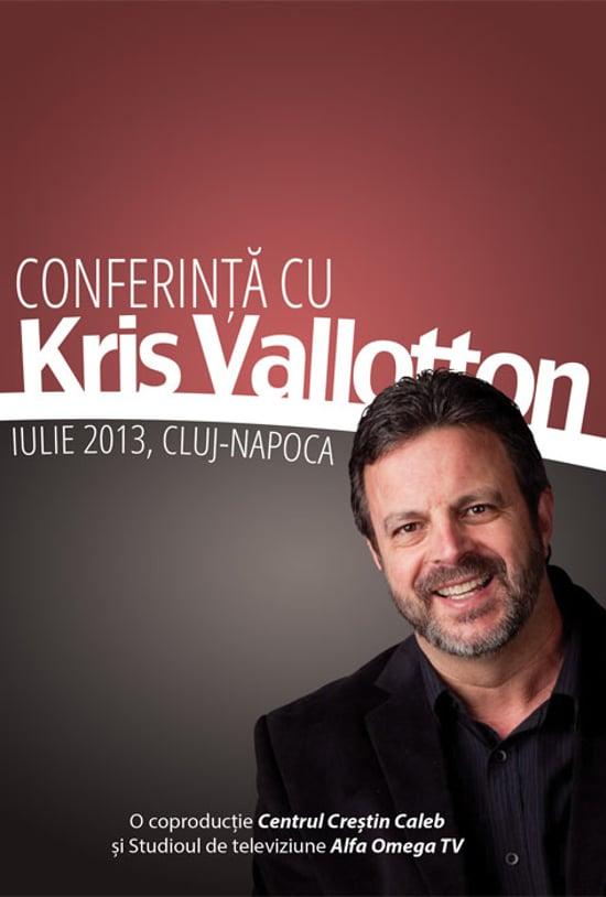 Conferinta cu Kris Vallotton, 2013